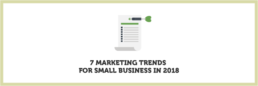 7 Marketing Trends for Small Business in 2018 | KIAI Agency