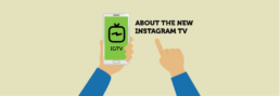 What You Need to Know About Instagram TV   KIAI Agency